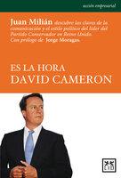 Es la hora David Cameron - Juan Milián