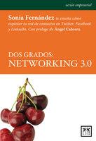 Dos grados: networking 3.0 - Sonia Fernández