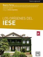 Los orígenes del IESE - Beatriz Torres