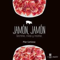 Jamón, Jamón - Pilar Carrizosa