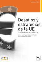 Desafíos y estrategias de la UE - José Ramón de Espínola