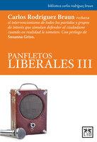 Panfletos liberales III - Carlos Rodríguez Braun