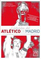 Leyendas del Atlético de Madrid - Nacho Montero, Miguel Ángel Guijarro