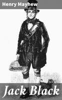 Jack Black - Henry Mayhew