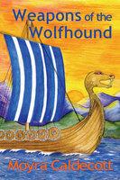 Weapons of the Wolfhound - Moyra Caldecott
