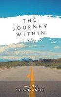 The Journey Within - K.C. Anyanele