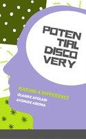 Potential Discovery - Olanike Afolabi, Ayomide Abiona