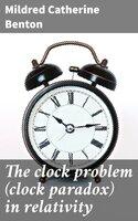 The clock problem (clock paradox) in relativity