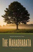 The Mahabharata Volume 3 - Krishna-Dwaipayana Vyasa