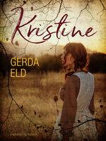 Kristine - Gerda Eld