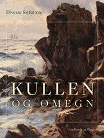 Kullen og omegn - Diverse forfattere
