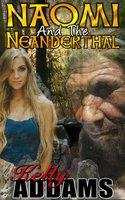 Naomi And The Neanderthal - Kelly Addams