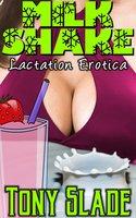 Milkshake - Tony Slade