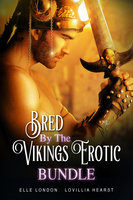 Bred By The Vikings Erotic Bundle - Lovillia Hearst, Elle London