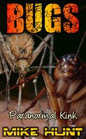 Bugs - Mike Hunt