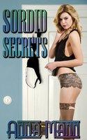 Sordid Secrets - Anna Mann