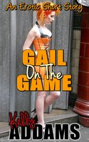 Gail On The Game - Kelly Addams