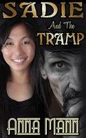 Sadie And The Tramp - Anna Mann