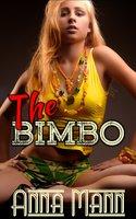 The Bimbo - Anna Mann