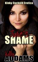 Julie's Shame - Kelly Addams