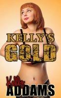 Kelly's Gold - Kelly Addams