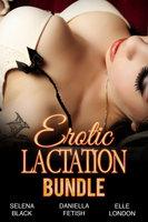 Erotic Lactation Bundle - Elle London, Daniella Fetish, Selena Black