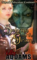 Selyna And The Grim - Kelly Addams