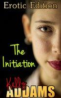 The Initiation - Kelly Addams