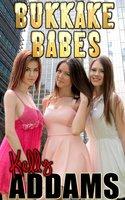 Bukkake Babes - Kelly Addams