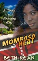 Mombasa Heat - Beth Kean