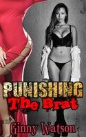 Punishing The Brat - Ginny Watson