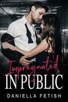Impregnated In Public: Historical Western Erotica - Daniella Fetish