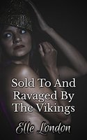 Sold To And Ravaged By The Vikings - Elle London