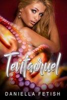 Tentacruel: Tentacle Japanese Erotic Romance - Daniella Fetish