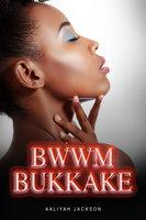 BWWM Bukkake - Aaliyah Jackson