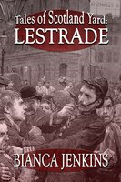 Tales of Scotland Yard: Lestrade - Bianca Jenkins