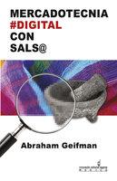 Mercadotecnia Digital con Salsa - Abraham Geifman