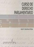 Curso de Derecho Parlamentario - José G. Sandoval