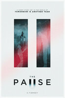 The Pause - A Short Story Set in the World of Tomorrow is Another Year - Scott Tierney