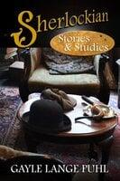 Sherlockian Stories and Studies - Gayle Lange Puhl