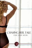 Chasing Her Tale - Zak Jane Keir