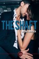 The Shaft - Michael Bracken