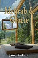 Mehrab and Gracie - Jane Graham