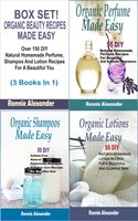 Box set Organic Beauty Recipes Made Easy: Over 150 DIY Natural Homemade Perfume, Shampoo And Lotion Recipes For A Beautiful You (3 Books In 1)