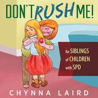 Don't Rush Me! Essential Readings - Chynna T. Laird