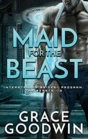 Maid For The Beast - Grace Goodwin