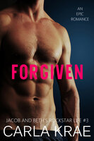 Forgiven (My Once and Future Love Revisited, #3) - Carla Krae