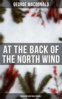 At the Back of the North Wind (Musaicum Christmas Specials) - George MacDonald