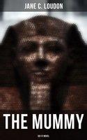 The Mummy (Sci-Fi Novel) - Jane C. Loudon