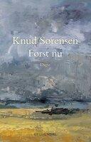 Først nu - Knud Sørensen